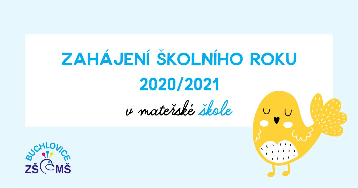 Zahájení školního roku 2020/2021 v mateřské škole