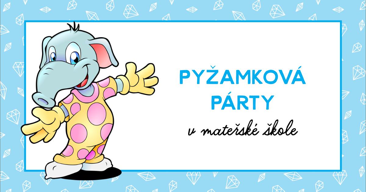 Pyžamková párty v MŠ