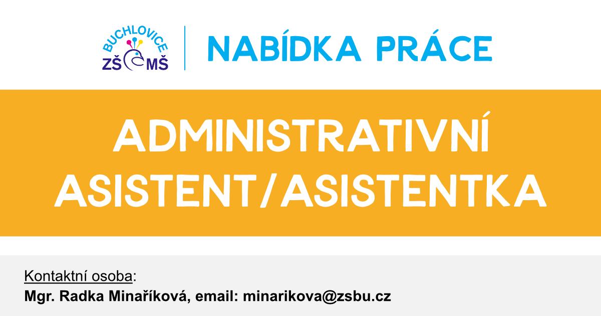 Nabídka práce: Administrativní asistent/asistentka